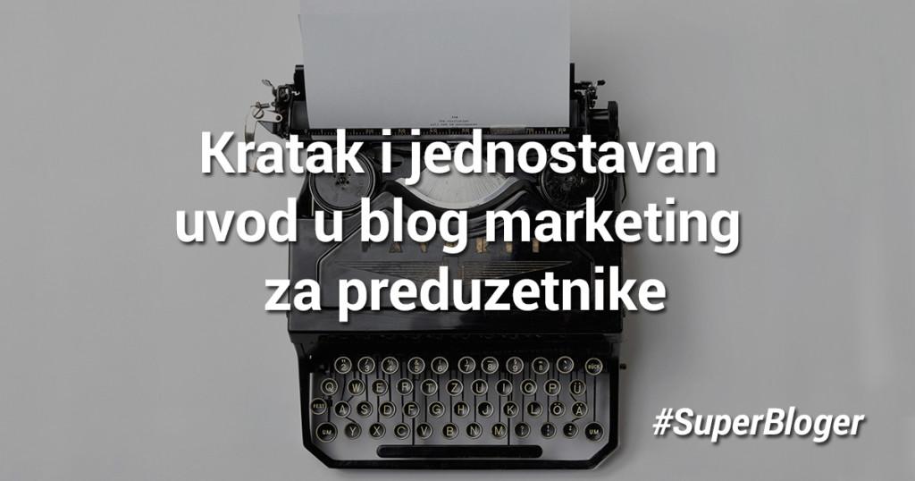 Kratak-i-jednostavan-uvod-u-blog-marketing-za-preduzetnike