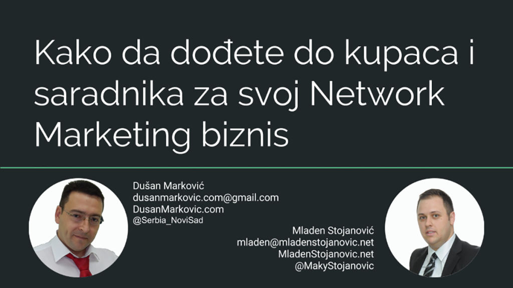 Kako da dođete do kupaca i saradnika za svoj Network Marketing biznis (1)
