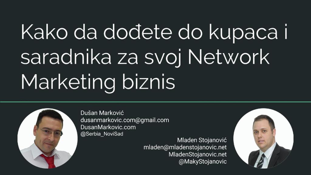 Kako da dođete do kupaca i saradnika za svoj Network Marketing biznis (1)